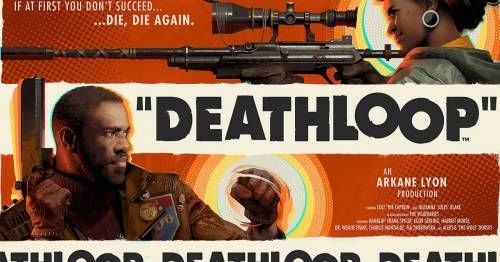 Deathloop preview: If you die-hard, you will succeed!
