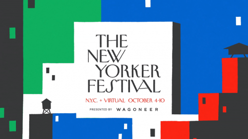 The New Yorker Festival Returns in October, in Person and Online